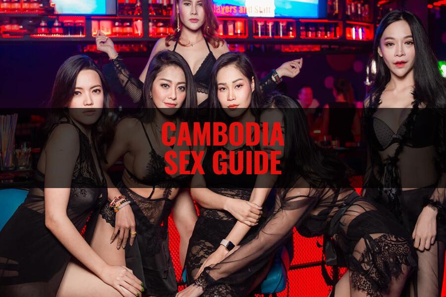 Cambodia Sex Guide