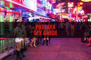 Pattaya Sex Guide