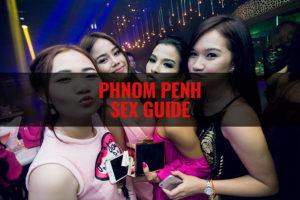 Phnom Penh Sex Guide