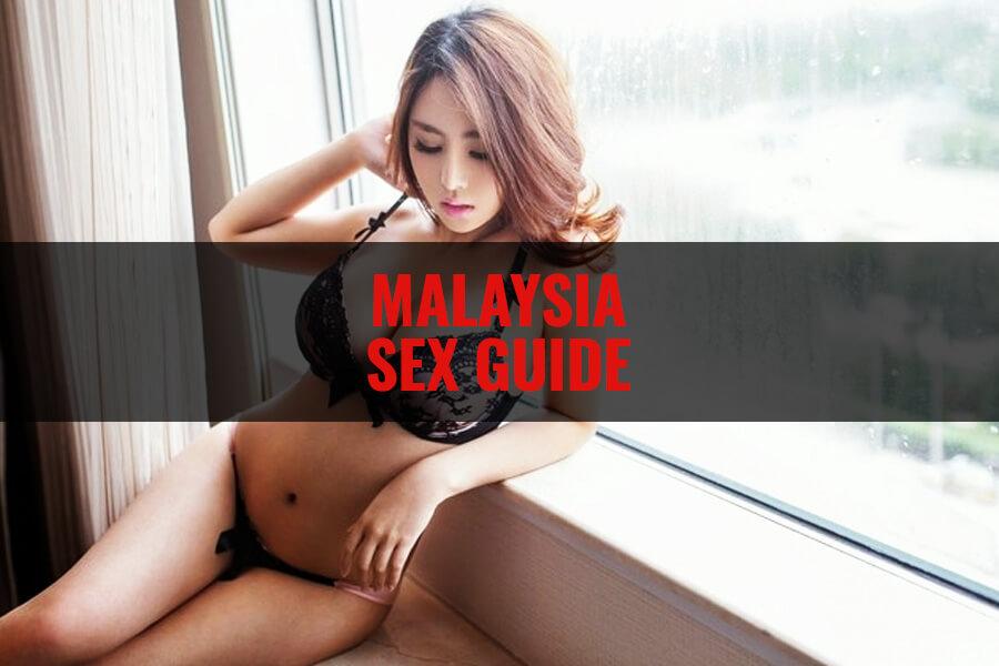 Malaysia Sex Guide